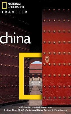"""Image for """"National Geographic Traveler: China, 3rd Ed."""""""