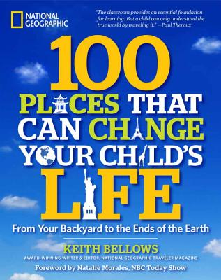 Image for 100 Places That Can Change Your Child's Life