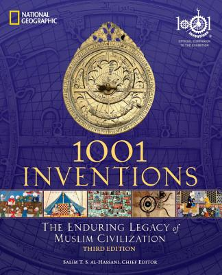 Image for 1001 Inventions: The Enduring Legacy of Muslim Civilization: Official Companion to the 1001 Inventions Exhibition