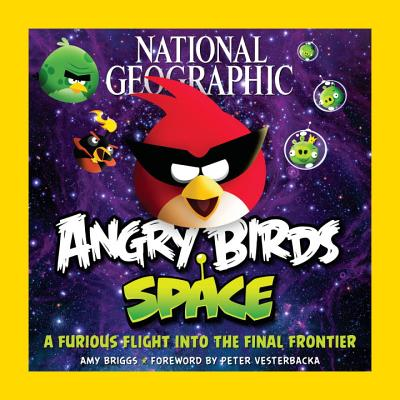 Image for A Furious Flight Into The Final Frontier  (Angry Birds)