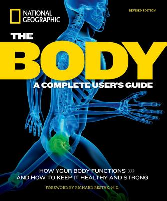 Image for The Body, Revised Edition: A Complete User's Guide