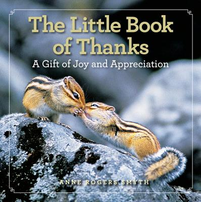 Image for The Little Book of Thanks: A Gift of Joy and Appreciation