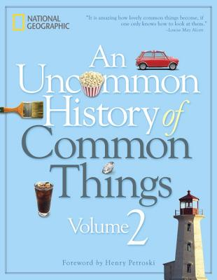 Image for Uncommon History of Common Things, Volume 2