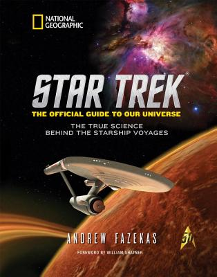 Image for Star Trek The Official Guide to Our Universe: The True Science Behind the Starship Voyages