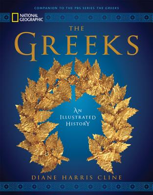 Image for National Geographic The Greeks: An Illustrated History