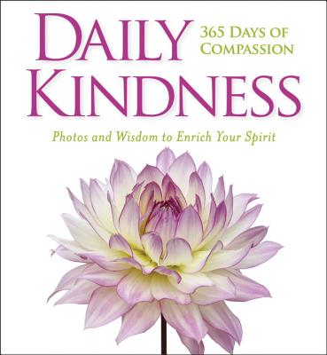 Image for Daily Kindness: 365 Days of Compassion