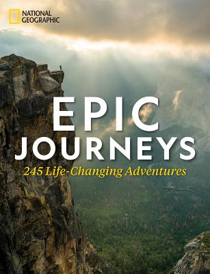 Image for Epic Journeys: 245 Life-Changing Adventures