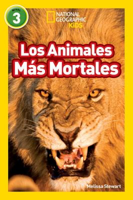 Image for National Geographic Readers: Los Animales Mas Mortales (Deadliest Animals) (Spanish Edition)