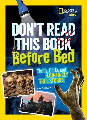 Image for Don't Read This Book Before Bed: Thrills, Chills, and Hauntingly True Stories
