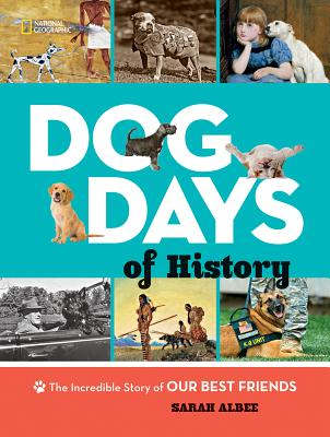 Image for Dog Days of History: The Incredible Story of Our Best Friends