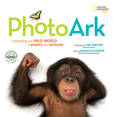 Image for NATIONAL GEOGRAPHIC KIDS PHOTO ARK LIMITED EARTH DAY EDITION: CELEBRATING OUR WILD WORLD IN POETRY A