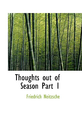 Thoughts out of Season  Part 1