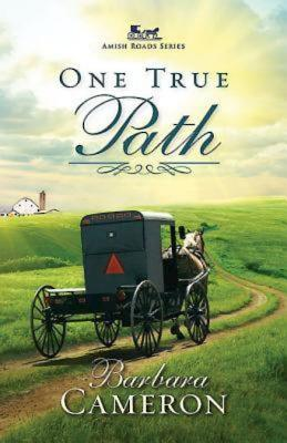 Image for One True Path: Amish Roads Series - Book 3