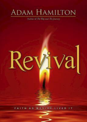 Image for Revival: Faith as Wesley Lived It