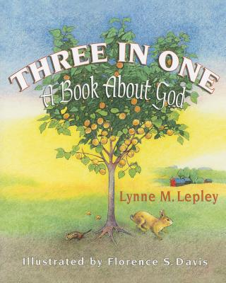 Image for Three in One: A Book About God