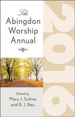 Image for The Abingdon Worship Annual 2016