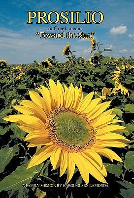 Prosilio: Toward the Sun, Lamonda, Carol Olsen