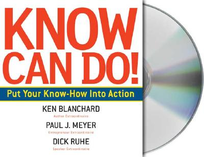 Image for Know Can Do!: How to Put Learning Into Action