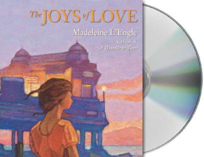 """Joys of Love, The"", ""L'Engle, Madeleine"""