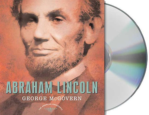 Image for Abraham Lincoln: The American Presidents Series: The 16th President, 1861-1865