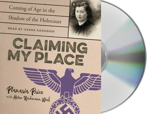 Image for Claiming My Place: Coming of Age in the Shadow of the Holocaust