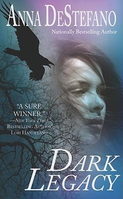 Dark  Legacy, Anna DeStefano