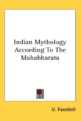 Image for Indian Mythology According To The Mahabharata