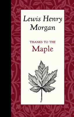 Image for Thanks to the Maple (American Roots)