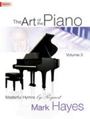 Image for 70/1872L The Art of the Piano, Volume 3: Masterful Hymns by Request