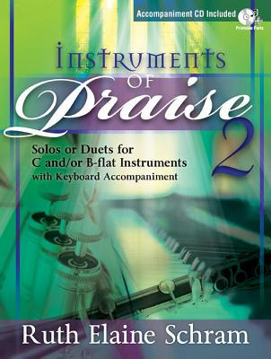 Image for Instruments of Praise 2: Solos or Duets for C And/Or B-Flat Instruments with Keyboard Accompaniment