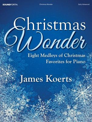 Image for Christmas Wonder: Eight Medleys of Christmas Favorites for Piano