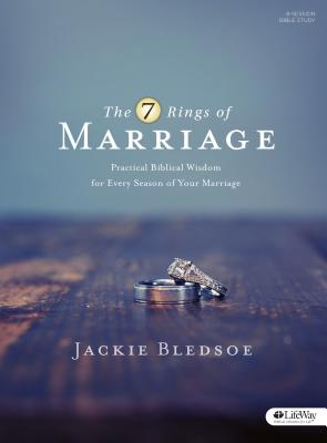 Image for 7 Rings of Marriage Bible Study Book: Practical Biblical Wisdom for Every Season of Your Marriage