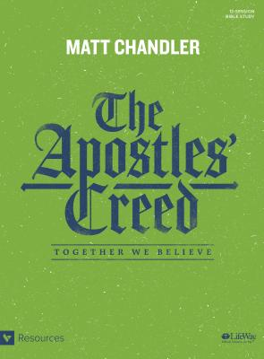 Image for The Apostles' Creed - Bible Study Book: Together We Believe