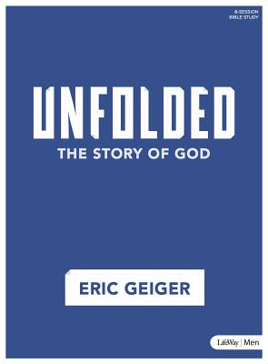 Image for Unfolded - Bible Study Book: The Story of God