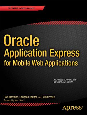 Image for Oracle Application Express for Mobile Web Applications (Expert's Voice in Oracle)