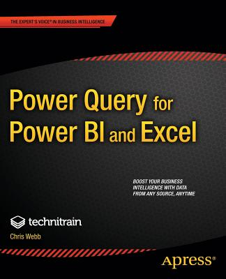 Power Query for Power BI and Excel, Webb, Christopher; Limited, Crossjoin Consulting
