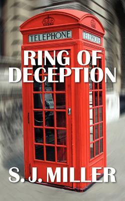 Ring of Deception, Miller, S. J.