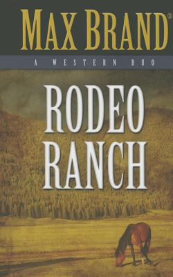 Image for Rodeo Ranch: A Western Duo