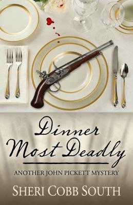 Image for Dinner Most Deadly: Another John Pickett Mystery (John Pickett Mysteries)