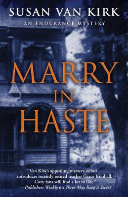 Image for Marry in Haste (An Endurance Mystery)