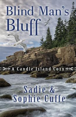 Blind Man's Bluff (A Candle Island Cozy), Sadie & Sophie Cuffe