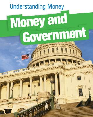 Money and Government (Heinemann Infosearch), Patrick Catel
