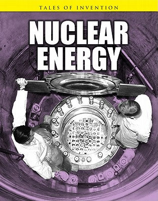 Nuclear Energy (Tales of Invention), Chris Oxlade