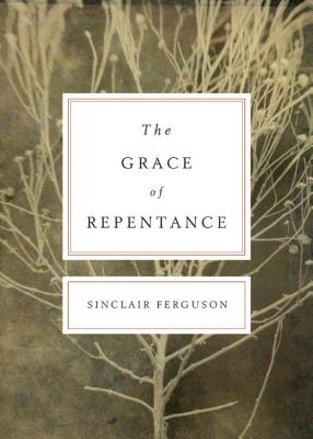 Image for The Grace of Repentance (Redesign) (Today's Issues)