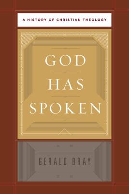 Image for God Has Spoken: A History of Christian Theology