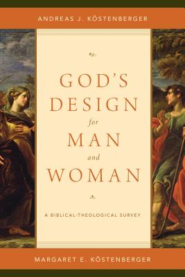 Image for God's Design for Man and Woman: A Biblical-Theological Survey