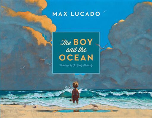 The Boy and the Ocean, Lucado, Max