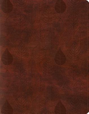 Holy Bible English Standard Version Single Column Journaling Bible, Trutone, Chestnut, Leaves Design, ESV Bibles by Crossway