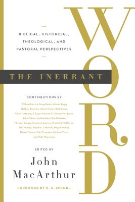 Image for The Innerant Word: Biblical, Historical, Theological, and Pastoral Perspectives