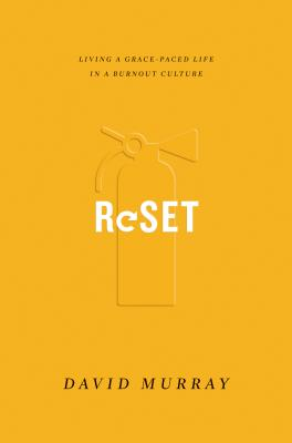 Image for Reset: Living a Grace-Paced Life in a Burnout Culture